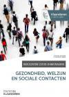 Resultaten COVID-19-bevraging. Gezondheid, welzijn en sociale contacten