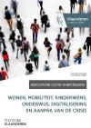 Resultaten COVID-19-bevraging.  Wonen, mobiliteit, kinderwens, onderwijs, digitalisering en aanpak van de crisis