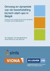 Omvang en dynamiek van de tewerkstelling bij tech start-ups in België. Rapport in het kader van de VIONA-leerstoel dynamiek van de arbeidsmarkt